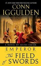 Emperor: The Field of Swords: A Novel of Julius Caesar