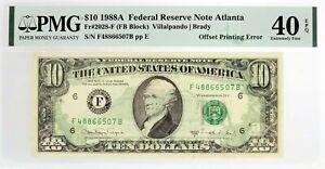 Series 1988 A $10 FRN Atlanta Fr#2028-F Offset Printing Error Note PMG XF40 EPQ
