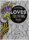 Adult Everyone One Loves Coloring Animals Birds Flowers Patterns Cats/Dogs-Books