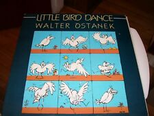 WALTER OSTANEK-LITTLE BIRD DANCE-LP-NM--BOOT-POLKA-14 TRACKS