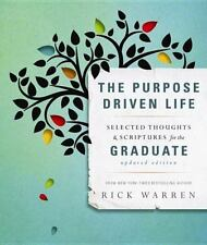 The Purpose Driven Life Selected Thoughts and Scriptures for the Gradu-ExLibrary