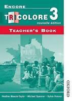 Encore Tricolore Nouvelle 3 Teacher's Book by Honnor, Sylvia Spencer, Michael Ma