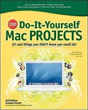 Mac Projects : 24 Cool Things You Didn't Know You Could Do! by Andrew Shalat...