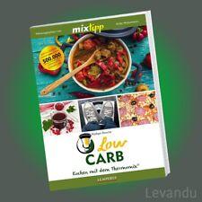 mixtipp - LOW CARB   Kochen mit dem Thermomix® TM 5 & 31 (Rezepte-Buch)