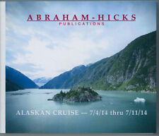 Abraham-Hicks Esther 10 CD Alaskan Cruise 2014 - NEW