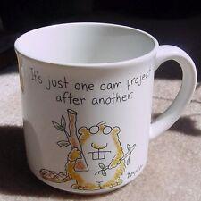 "1991 Sandra Boynton Coffee Mug w Beaver ''..one dam project after another."" VGC"