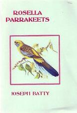 Joseph Batty ROSELLA PARRAKEETS (2002) aviary birds breeding mutations