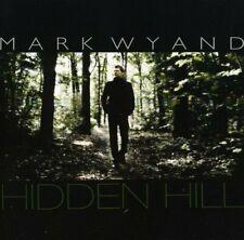 Mark Wyand Hidden hill (2008)  [CD]