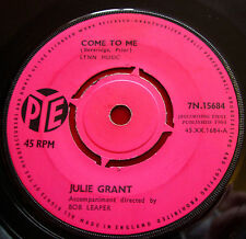 """Julie Grant Come To Me 7"""" UK ORIG 1964 Pye bw Can't Get You Out Of My Mind VINYL"""