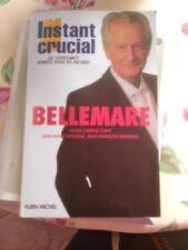 Pierre Bellemare  INSTANT CRUCIAL