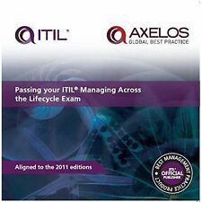 Passing Your ITIL Managing Across The Lifecycle Exam by Axelos 9780113314386