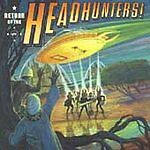 1 CENT CD Return of the Headhunters! - The Headhunters DISC ONLY NO CASE #N11A