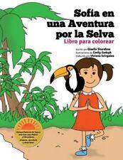 Sofia en una Aventura Por la Selva. Libro para Colorear by Giselle Shardlow...