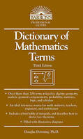 Dictionary of Mathematics Terms by Downing, Douglas (Paperback book, 2009)
