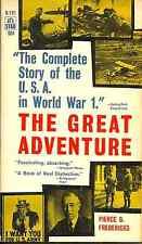 THE GREAT ADVENTURE Pierce Fredericks - WORLD WAR ONE & UNITED STATES ARMY