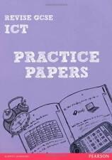 REVISE GCSE ICT Practice Papers (REVISE Edexcel GCSE ICT 10)