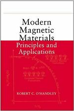 Modern Magnetic Materials : Principles and Applications Robert C. O'Handley