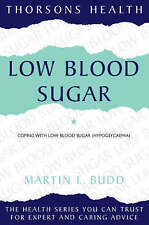 Thorsons Health – Low Blood Sugar: Coping with low blood sugar (hypoglycaemia):