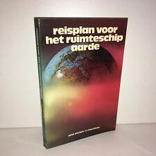Ehrlich / Harriman : Reisplan voor het ruimteschip aarde 1973 Elsevier ZZ-716