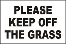 PLEASE KEEP OFF THE GRASS SIGN - 300 x 200mm - Highly Durable 3mm Plastic