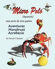 Micro Polo (Spanish) : Una Serie de Tres Partes - Aventuras, Monstruos y...
