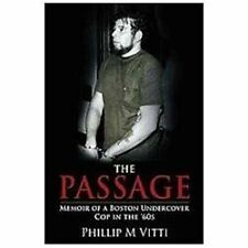 The Passage: Memoir of a Boston Undercover Cop in the '60s (Paperback or Softbac