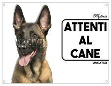 MALINOIS CARTELLO TARGA ATTENTI AL CANE PVC DOG