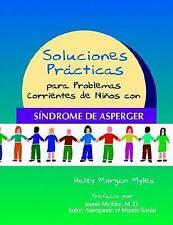 Soluciones Prácticas para Problemas Corrientes de Niños con Síndrome de Asperger
