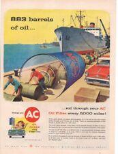 Vintage Print advertisement ad 1956 AC oil filter 883 barrels of oil ship car ad