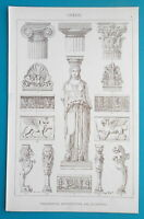 GREEK ARCHITECTURE Orders Capitals Caryatide Griffins - 1888 Litho Print
