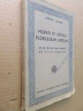 HORATII ET CATULLI FLORILEGIUM LYRICUM Lorenzo Rotondi Guida 1958 licei istituti