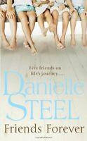 Friends Forever By Danielle Steel Daniela Stil