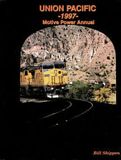 UNION PACIFIC 1997 Motive Power Annual: Feather River Canyon, LA Export Terminal