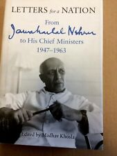 Letters For A Nation From Jawaharlan Nehru To His Ministers 1947-63 SIGNED