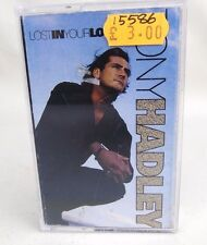 TONY HADLEY ~ LOST IN YOUR LOVE  CASSETTE TAPE NOS VINTAGE RETRO