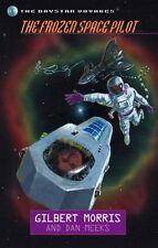 The Frozen Space Pilot (Daystar Voyages Series #8)