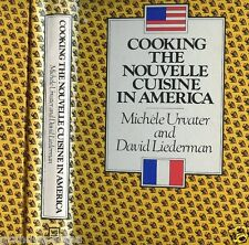 Cooking The Nouvelle Cuisine In America-Urvater & Liederman-HB Cookbook-Recipes