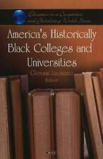 America's Historically Black Colleges and Universities (Education in a-ExLibrary