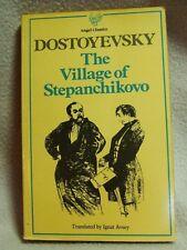 DOSTOEVSKY, The Village of Stepanchikovo. Angel Classics 1st paperback edition 1