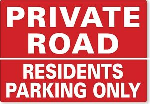 METAL SIGN Private road residents parking only red white