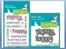 Lawn Fawn Clear Stamp & Die Combo ! HAPPY, HAPPY, HAPPY ADD-ON ~ LF1478, LF1479