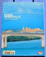 Revue La Vie du Rail hors-série, TGV Méditerranée, Paris-Marseille en 3 h, 258 p