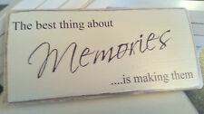 Memories Quote, Sign , Plaque. 100% Solid Wood. Beautiful Gift. Shabby Chic.