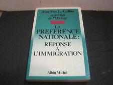 Jean Yves LE GALLOU: La préférence nationale réponse à l'immigration