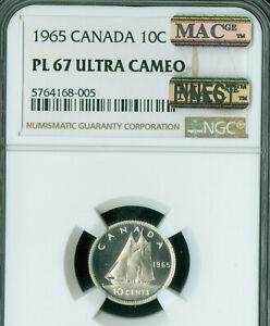 1965 CANADA 10 CENTS NGC PL67 ULTRA CAMEO MAC FINER GRADE MAC SPOTLESS  .