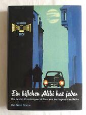 Ein bisschen Alibi hat jeder-Das große Blaulicht-Buch Kriminalgeschichten 1946-