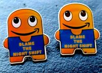 "Set of 2 New Amazon Employee Swag ""Blame the Night Shift"" PECCY PINS"