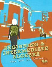 Beginning and Intermediate Algebra by Jeffrey A. Hoffer, John, Jr. Tobey,...