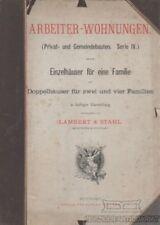 Arbeiter - Wohnungen (Privat- und Gemeindebauten. Serie IV.): Lambert & Stahl