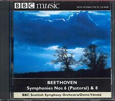 BEETHOVEN - SYMPHONIES 6 & 8 / BBC SCOTTISH SYMPHONY ORCH / OSMO VÄNSKÄ - BBC CD
